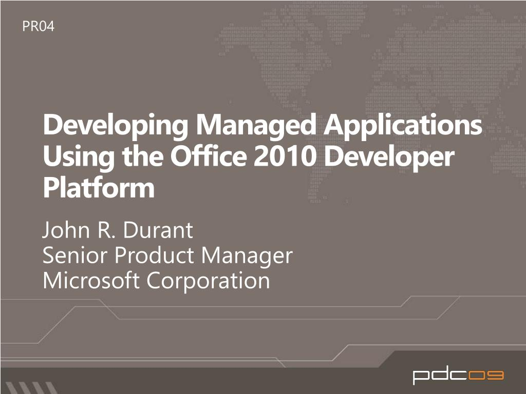 developing managed applications using the office 2010 developer platform l.