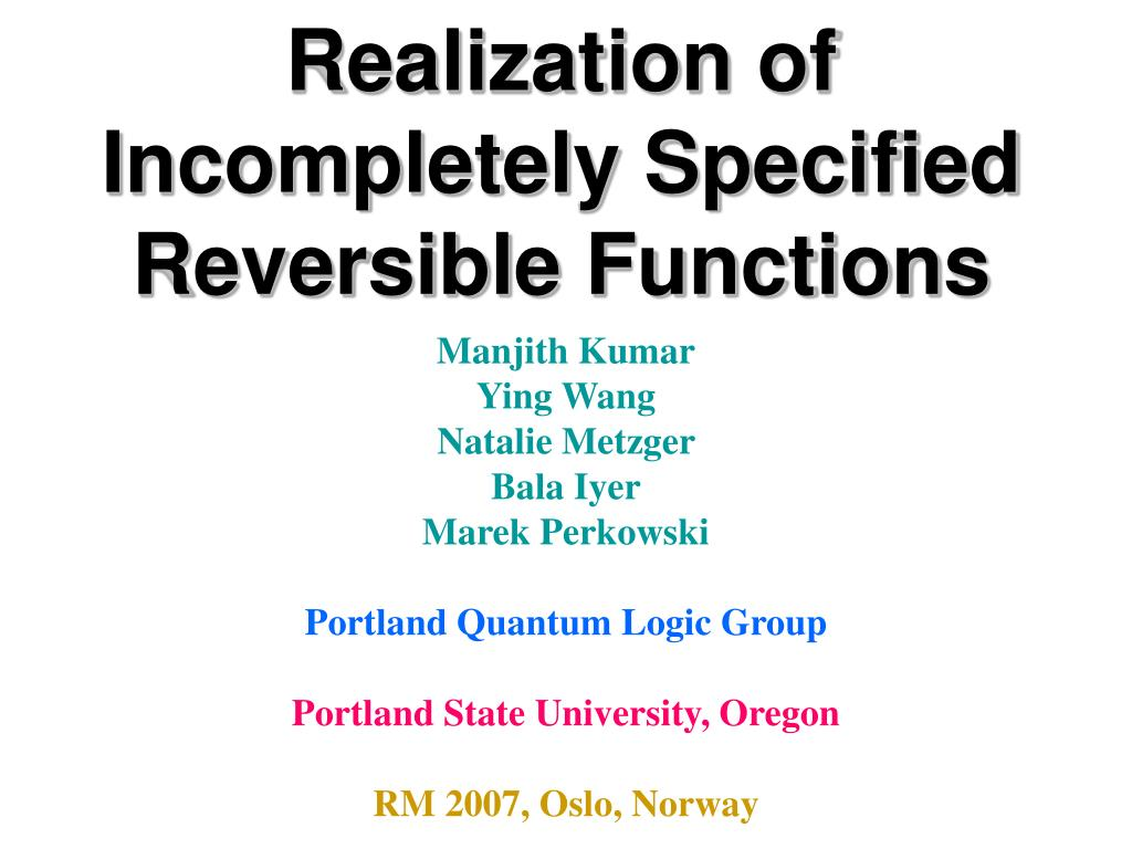 realization of incompletely specified reversible functions l.