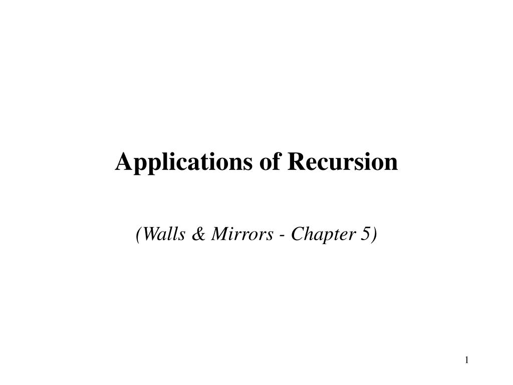 applications of recursion l.