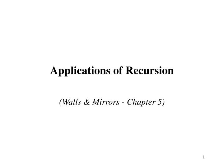 applications of recursion n.