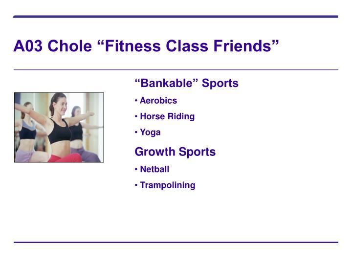 "A03 Chole ""Fitness Class Friends"""