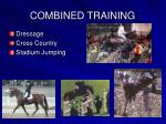 combined training