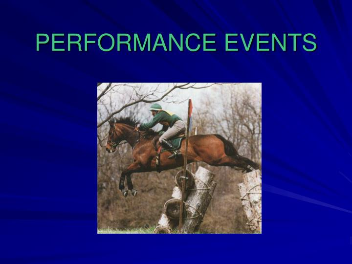 PERFORMANCE EVENTS