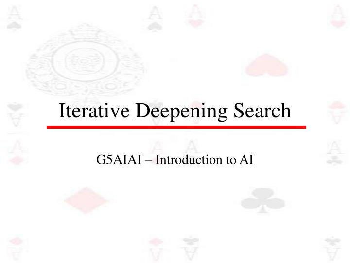 iterative deepening search n.