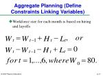 aggregate planning define constraints linking variables