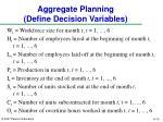 aggregate planning define decision variables
