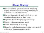 chase strategy