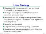 level strategy