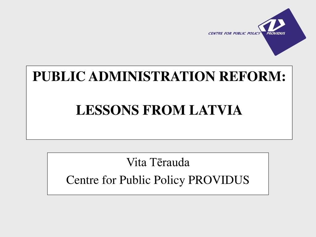 public administration reform lessons from latvia l.