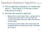 deadlock detection algorithm cont d