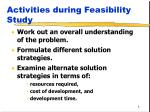 activities during feasibility study