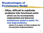 disadvantages of evolutionary model