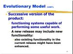 evolutionary model cont