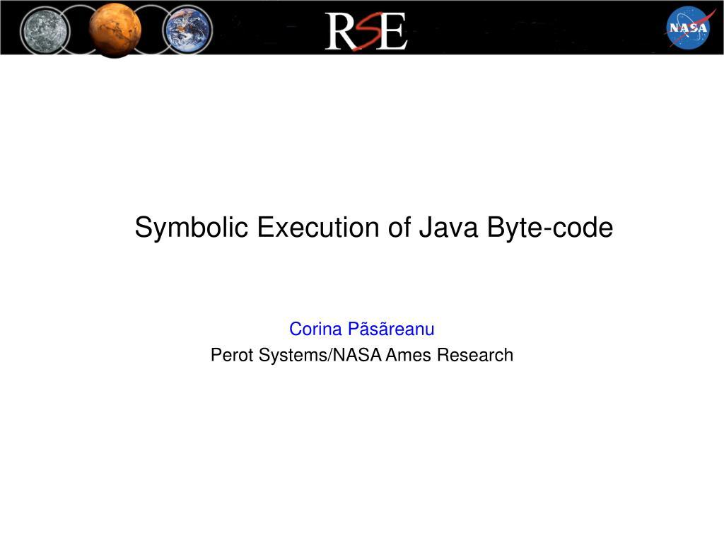 symbolic execution of java byte code l.