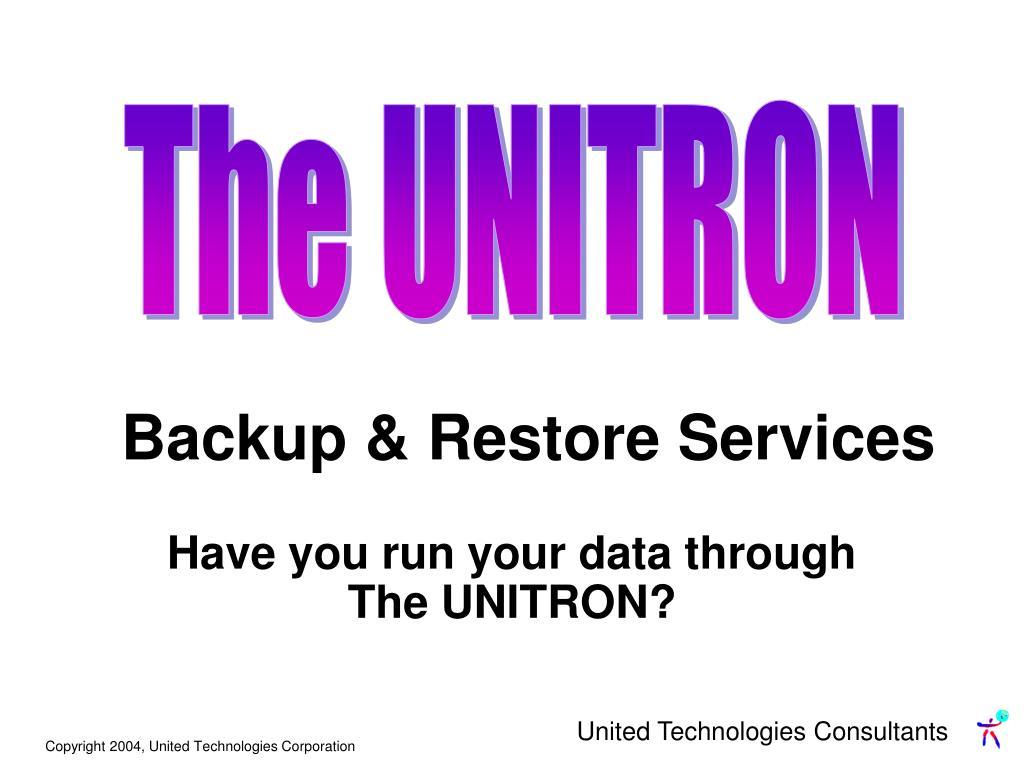 The UNITRON