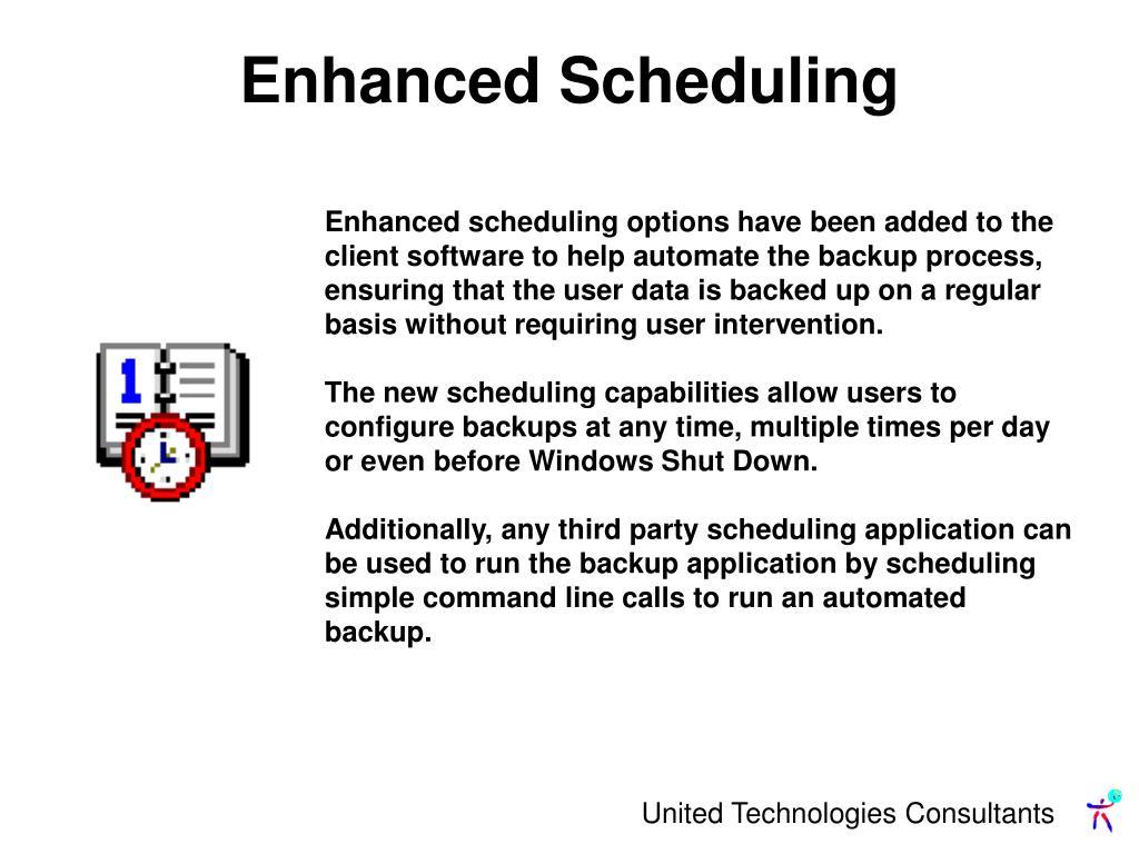 Enhanced Scheduling