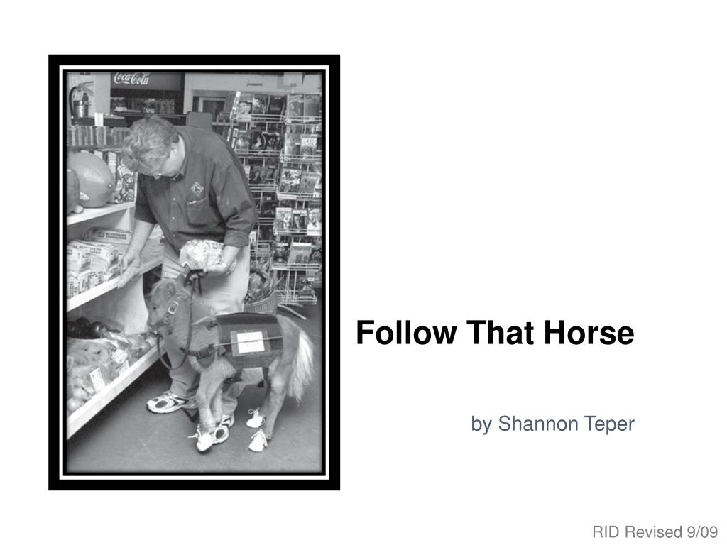 follow that horse l.