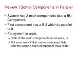 review some components in parallel