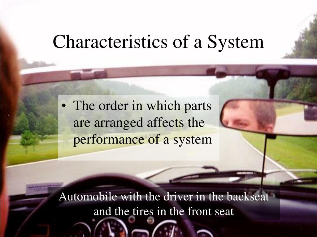 Characteristics of a System