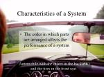 characteristics of a system8