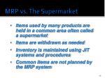 mrp vs the supermarket