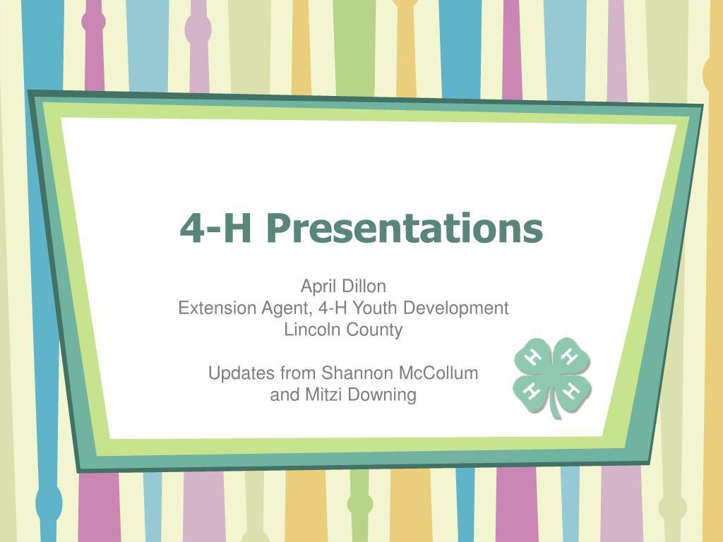 4 h presentations l.