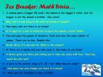 ice breaker math trivia