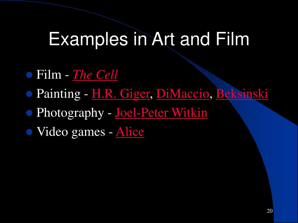 Examples in Art and Film