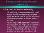 distinctive features of expert systems 18