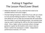 putting it together the lesson plan cover sheet73