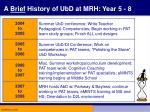 a brief history of ubd at mrh year 5 8