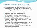 the steps anticipatory set or cue set