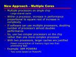 new approach multiple cores