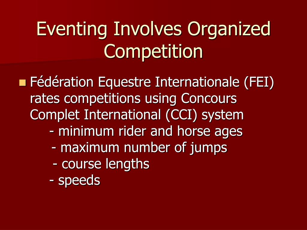 Eventing Involves Organized Competition