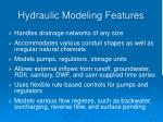 hydraulic modeling features