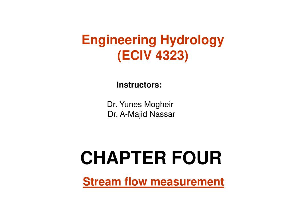 chapter four stream flow measurement l.