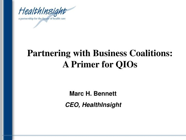 partnering with business coalitions a primer for qios n.