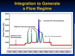 integration to generate a flow regime
