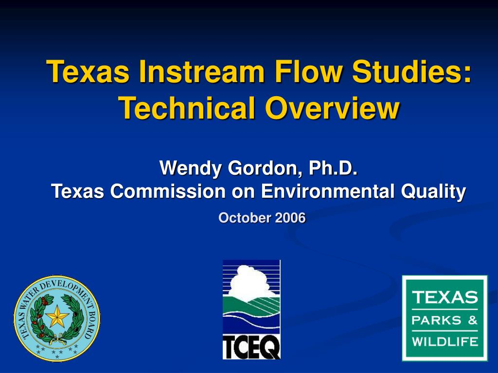 texas instream flow studies technical overview l.