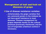 management of leaf and fruit rot diseases of grape1