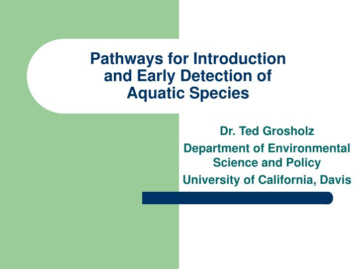 pathways for introduction and early detection of aquatic species n.