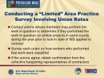 conducting a limited area practice survey involving union rates