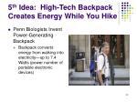 5 th idea high tech backpack creates energy while you hike