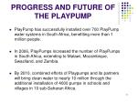 progress and future of the playpump