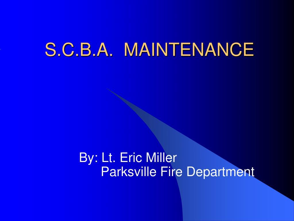 s c b a maintenance l.