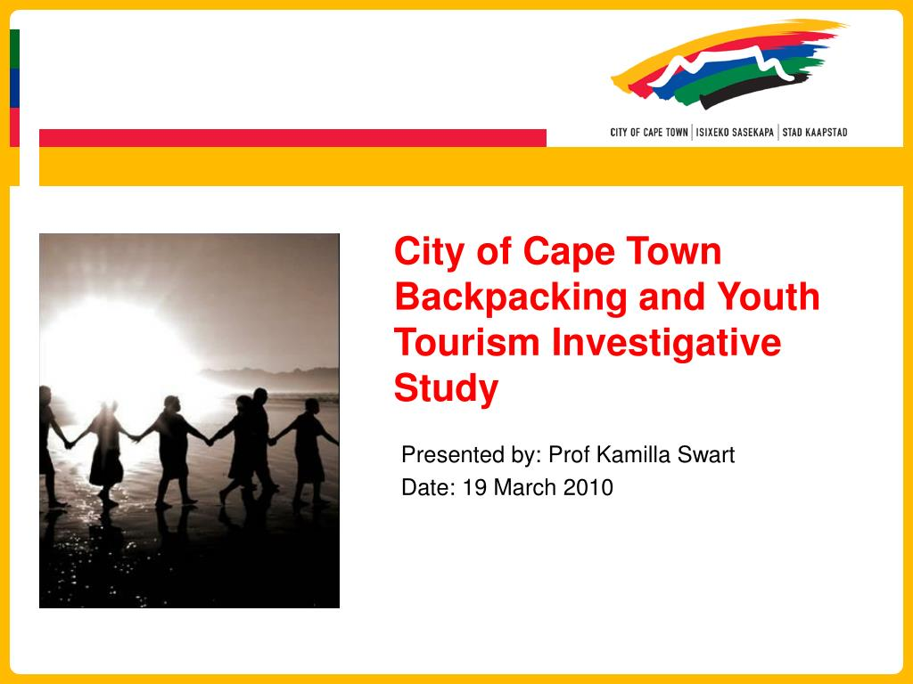 city of cape town backpacking and youth tourism investigative study l.