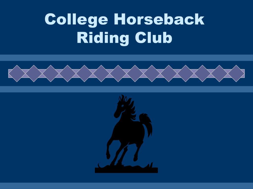 college horseback riding club l.