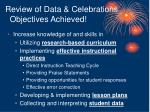 review of data celebrations objectives achieved