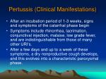 pertussis clinical manifestations