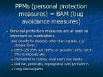 ppms personal protection measures bam bug avoidance measures